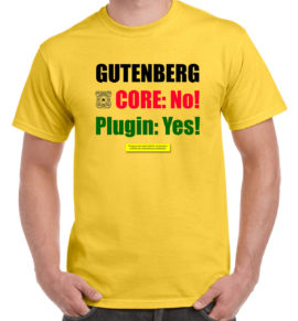 Gutenberg: Core? No! Plugin? Yes.